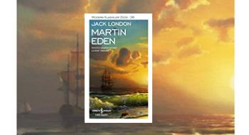 Azmin Eseri Martin Eden'den 13 Alıntı
