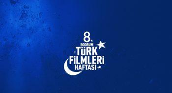 8. Bodrum Türk Filmleri Haftası